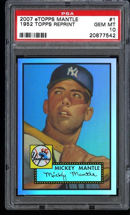 2007 Etopps Mickey Mantle 1952 Topps Reprint /999 #1 PSA 10 GEM MINT (PWCC) - Image 1