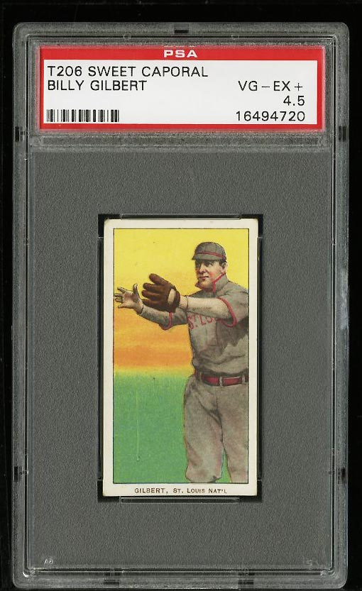 Image of: 1909-11 T206 Billy Gilbert PSA 4.5 VGEX+ (PWCC)