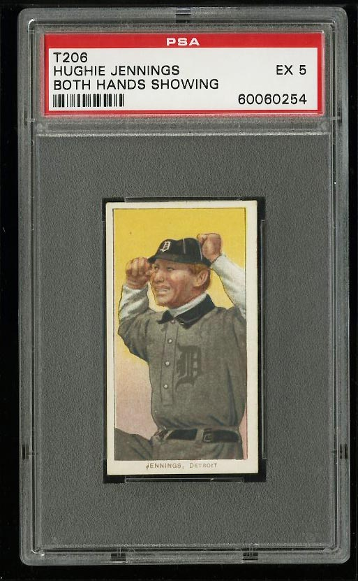 Image of: 1909-11 T206 Hughie Jennings BOTH HANDS SHOWING PSA 5 EX (PWCC)