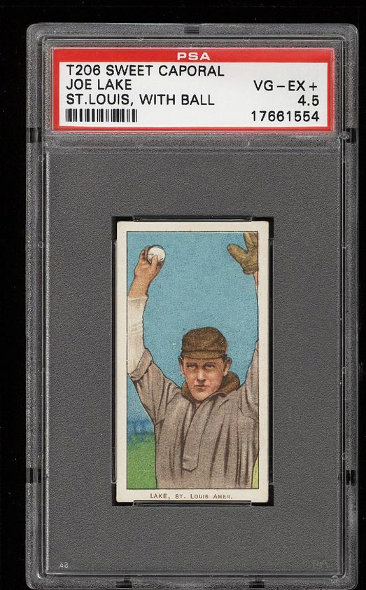 Image of: 1909-11 T206 Joe Lake ST.LOUIS, WITH BALL PSA 4.5 VGEX+ (PWCC)