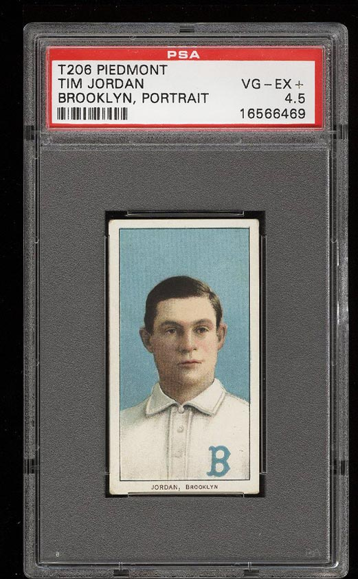 Image of: 1909-11 T206 Tim Jordan BROOKLYN, PORTRAIT PSA 4.5 VGEX+ (PWCC)