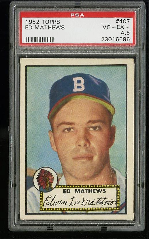 Image of: 1952 Topps SETBREAK Eddie Mathews ROOKIE RC #407 PSA 4.5 VGEX+ (PWCC)
