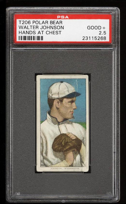 Image of: 1909-11 T206 Walter Johnson HANDS AT CHEST, POLAR BEAR PSA 2.5 GD+ (PWCC)