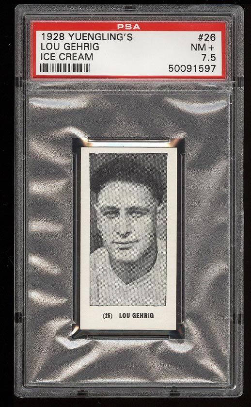 Image of: 1928 Yuengling's Ice Cream Lou Gehrig #26 PSA 7.5 NRMT+ (PWCC)