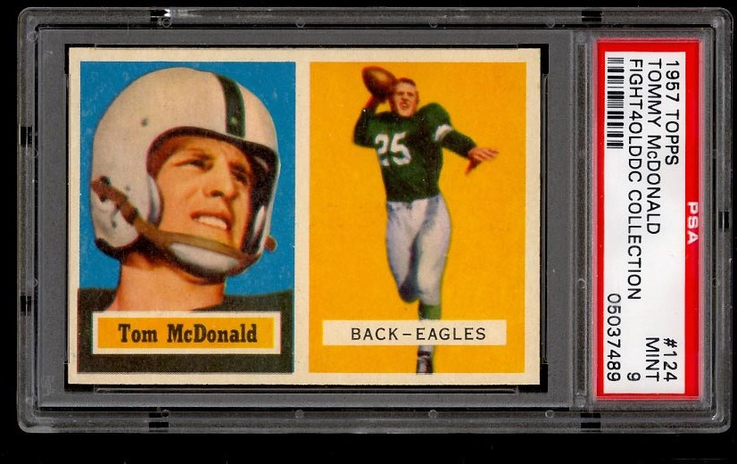 Image of: 1957 Topps Football SETBREAK Tommy McDonald ROOKIE RC #124 PSA 9 MINT (PWCC)