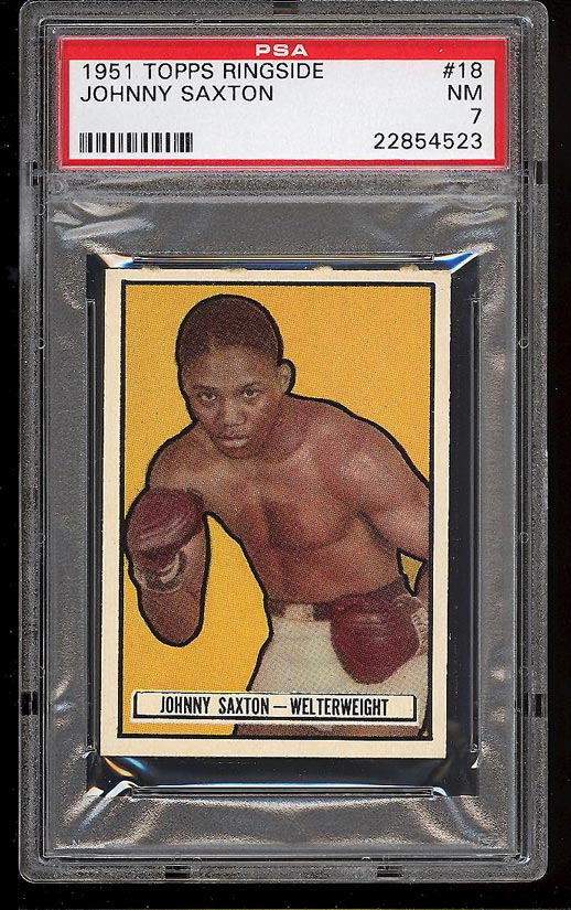 Image of: 1951 Topps Ringside Johnny Saxton #18 PSA 7 NRMT (PWCC)