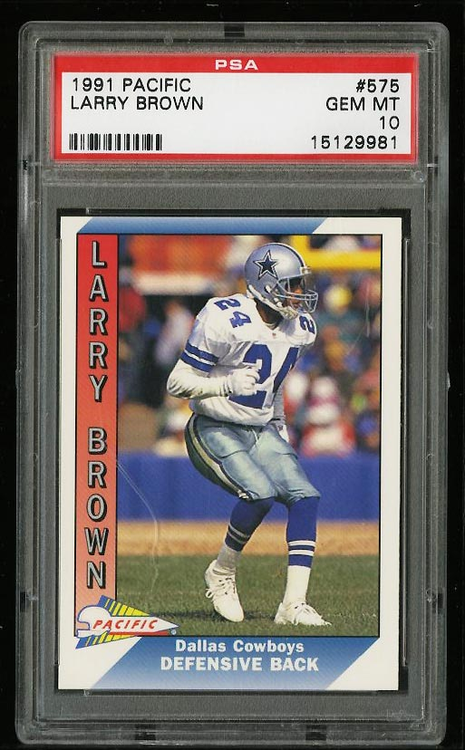 Image of: 1991 Pacific Football Larry Brown ROOKIE RC #575 PSA 10 GEM MINT (PWCC)