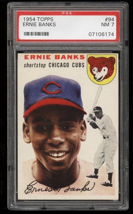 Image of: 1954 Topps Ernie Banks ROOKIE RC #94 PSA 7 NRMT (PWCC)