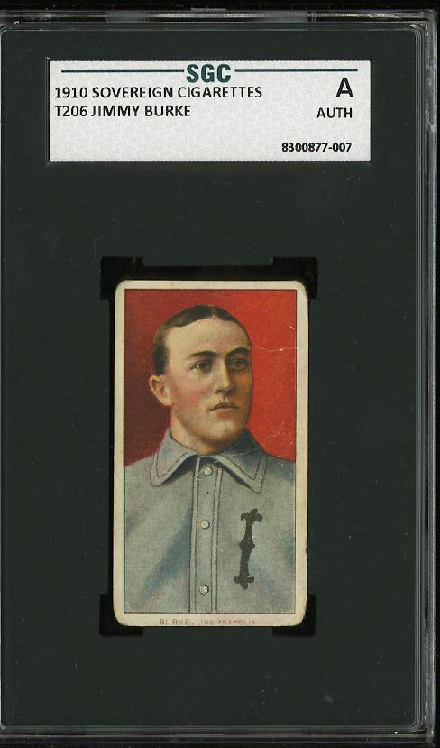 Image of: 1909-11 T206 Jimmy Burke SOVEREIGN SGC Auth (PWCC)