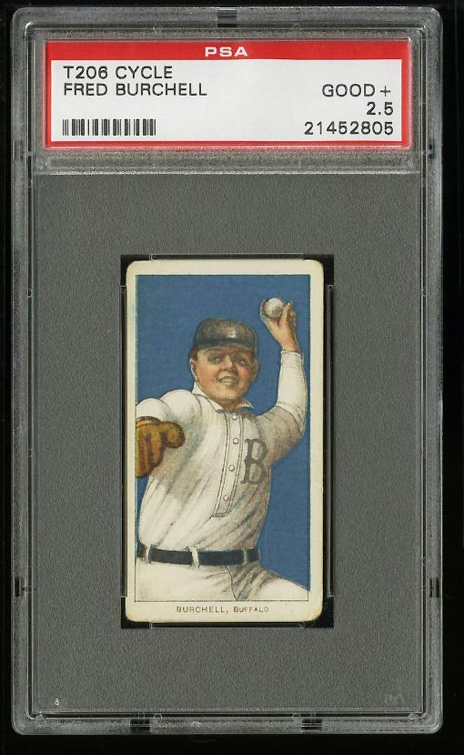 Image of: 1909-11 T206 Fred Burchell CYCLE PSA 2.5 GD+ (PWCC)