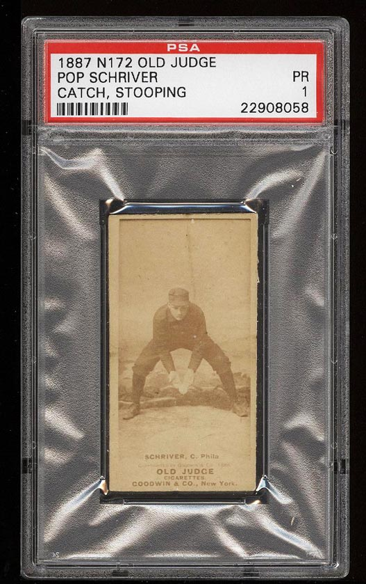 Image of: 1887 N172 Old Judge Pop Schriver CATCH, STOOPING PSA 1 PR (PWCC)