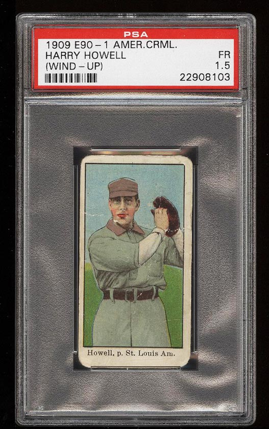 Image of: 1909 E90-1 American Caramel Harry Howell WIND UP PSA 1.5 FR (PWCC)