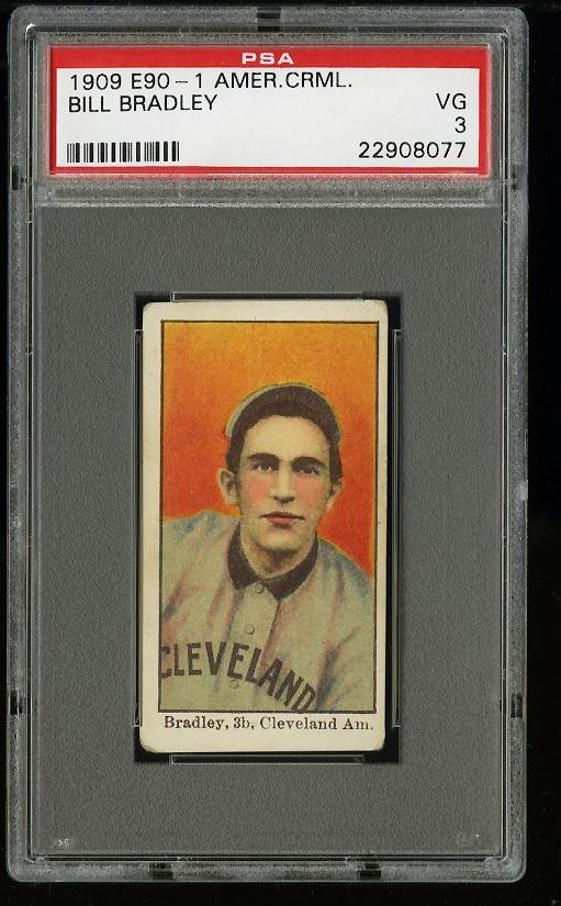 Image of: 1909 E90-1 American Caramel Bill Bradley PSA 3 VG (PWCC)