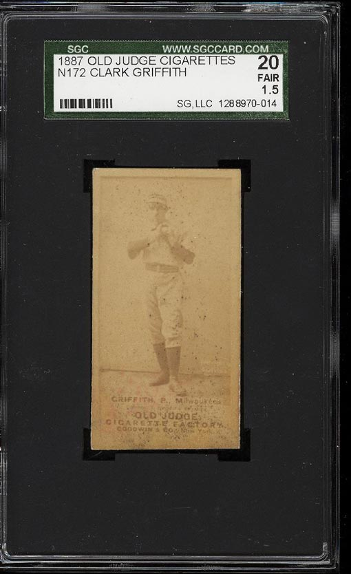 Image of: 1887 N172 Old Judge Cigarettes Clark Griffith SGC 1.5/20 FAIR+ (PWCC)